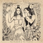 Index gillian welch the harrow the harvest