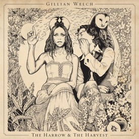 Medium gillian welch the harrow the harvest