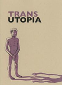 Medium trans utopia