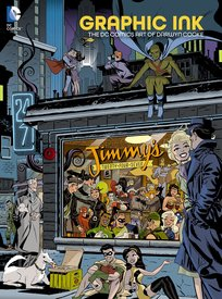 Medium graphic ink the dc comics art of darwyn cooke